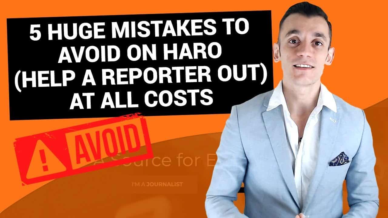 5 Huge Mistakes to Avoid on HARO