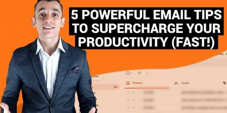 5 Powerful Email Productivity Tips To Save You Time