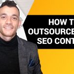 How To Outsource Content Writing [And Save Hundreds Of Hours]