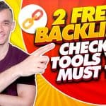 2 FREE Backlink Checker Tools You MUST Try