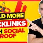 How To Build More Backlinks With Social Proof