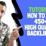 How To Get 450 Backlinks (Link Building Tutorial)