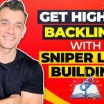 Sniper Link Building Tutorial: Get High DR Backlinks Fast